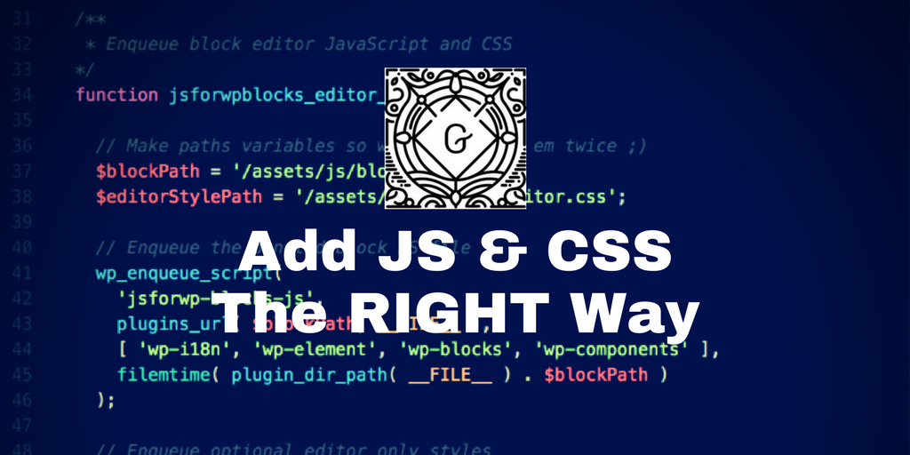 How to Add JavaScript and CSS to Gutenberg Blocks the Right Way in Plugins and Themes